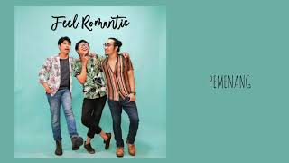 Feel Romantic - Pemenang (official lyrics video)