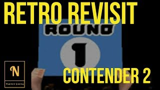 "Retro Revisit : Contender 2 ""Get Stuck In!"""