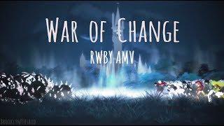 Video War Of Change - RWBY [AMV] download MP3, 3GP, MP4, WEBM, AVI, FLV Juli 2017