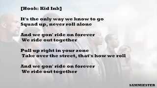 {HD Lyrics} RIDE OUT - Kid Ink (Ft: Rich Homie Quan, Tyga, Wale & YG)