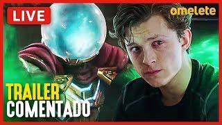 HOMEM-ARANHA: LONGE DE CASA - TRAILER 2 COMENTADO | Live
