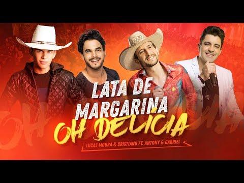Lucas Moura e Cristiano ft. Antony e Gabriel -Lata de Margarina-OH DELICIA (Clipe Oficial)