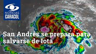 Comunidad de San Andrés se prepara para salvarse de Iota: la tormenta ya se convirtió en huracán