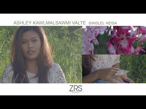 Ashley Kawlmalsawmi Valte - Singlel Heisa