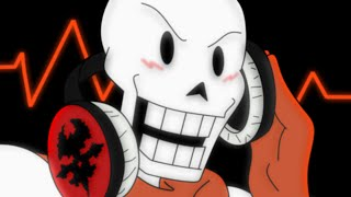 Undertale ~ Papyrus Makes a Mixtape