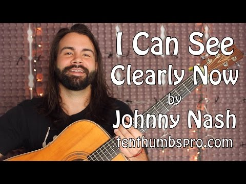 I Can See Clearly Now - Beginner Guitar Tutorial (with One Hard Part) - Johnny Nash