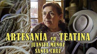 """""""Juana Muñoz; Artesana en Teatina"""" Cap. 7 Serie Artesanos. Santa Cruz."""