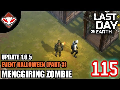 Last Day on Earth - (115) Update 1.6.5 Event Halloween Part 3 - Menggiring Zombie