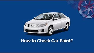 Car Paint Checking -  PakWheels CarSure Tips