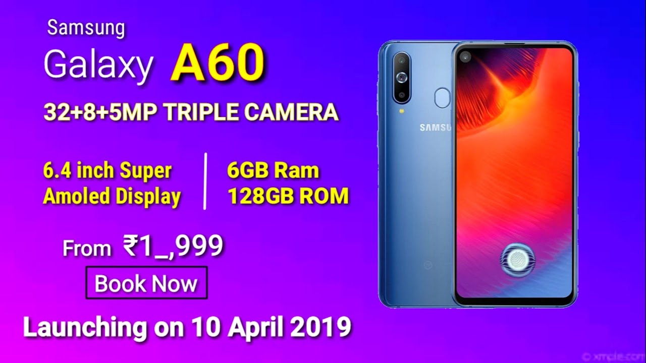 Samsung Galaxy A60 Full Specifications & Launch Date In