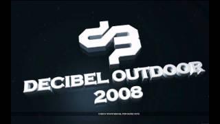 The Beholder & Zany - Decibel Anthem 2008 (2012 Re-Fixx by DJ Twenty4Seven)