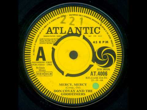 Don Covay And The Goodtimers - Mercy, Mercy 1964