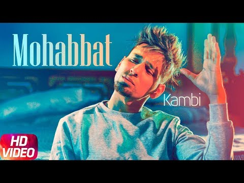 Streaming Video | Mohabbat | Kambi | New Song 2018 | Speed Records