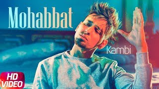 Streaming | Mohabbat | Kambi | New Song 2018 | Speed Records