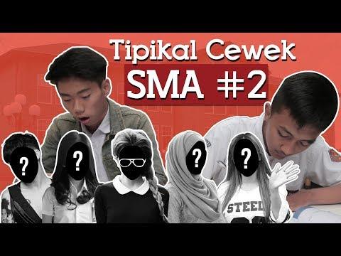 TIPIKAL CEWEK SMA #2.