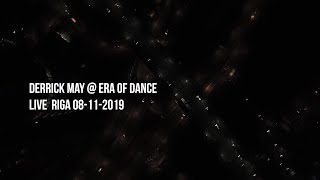 Derrick May | Era of Dance x Riga DJ Set Live | Baltic Exclusive
