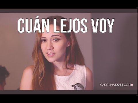 Cuán lejos voy - Moana (Carolina Ross cover)