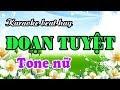 Karaoke nhạc sống ĐOẠN TUYỆT - Tone nữ