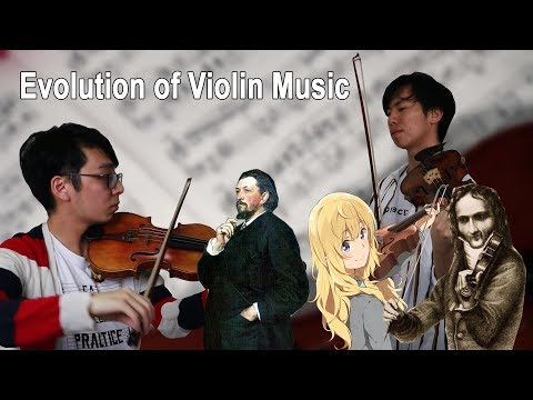 THE EVOLUTION OF VIOLIN MUSIC