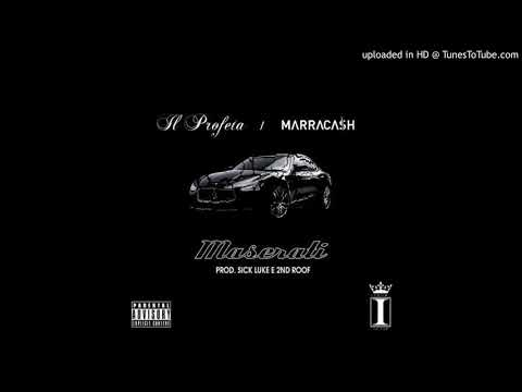 Maserati (Explicit) - Il Profeta/Marracash (Prod. by Sick Luke & 2nd Roof)