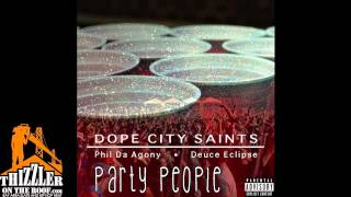 Dope City Saints ft. Phil Da Agony & Deuce Eclipse - Party People [Thizzler.com]