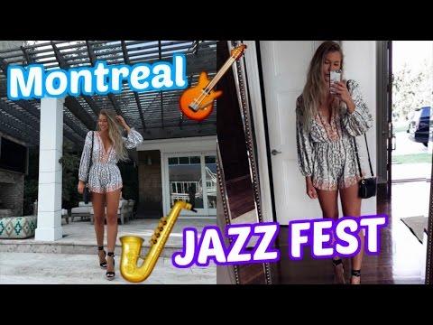Montreal JAZZ FEST!!