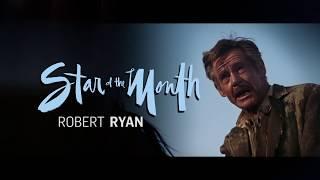 Robert Ryan: Star of the Month May 2016