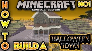 Minecraft Xbox One Building Halloween Town Episode 1 (Wooden House Part 1)