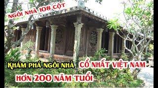 Khám Phá Ngôi Nhà Cổ Lớn Nhất Việt Nam Hơn 200 Năm Tuổi Ở Quảng Nam