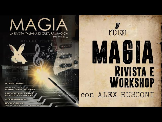 ALEX RUSCONI - MAGIA: rivista e workshop!