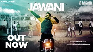 Jawani (Full movie) | Jagjeet sandhu | Pardeep Singh | Garinder Sidhu | Latest Punjabi Film 2020