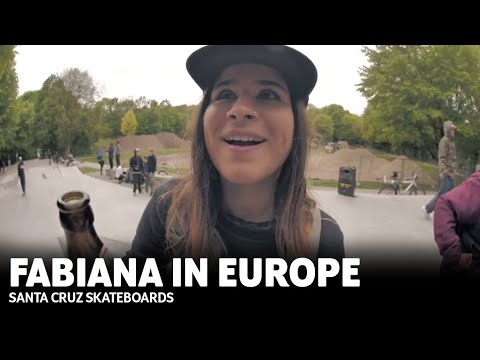 Fabiana Delfino Euro Tour | Santa Cruz Skateboards