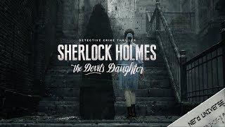 Sherlock Holmes: The Devil´s Daughter #3 Der geheimnisvolle Unbekannte☬ PC ☬ 1440p