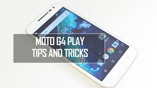 Moto G4 Play Tips And Tricks | Android Marshmallow | Techniqued