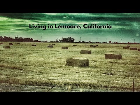 Living in Lemoore, California (Things to do & road trips)