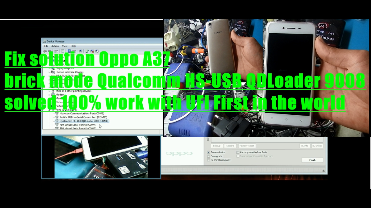 Fix Solution Oppo A37 Brick Mode Qualcomm Hs-usb Qdloader 9008 Solved 100  Work With Ufi