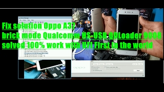 Fix solution Oppo A37 brick mode Qualcomm HS-USB QDLoader 9008 solved 100% work with UFI