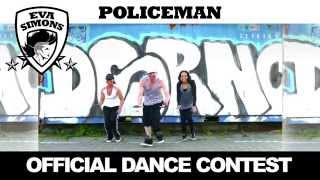 Скачать Eva Simons Policeman OFFICIAL DANCE CONTEST