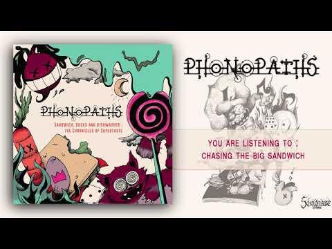 PHONOPATHS - Sandwich, Ducks and Dishwashers - The Chronicle of Supertaste   Full Album (2019)