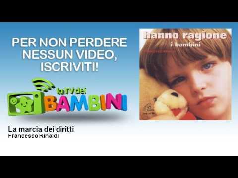 Francesco Rinaldi - La marcia dei diritti