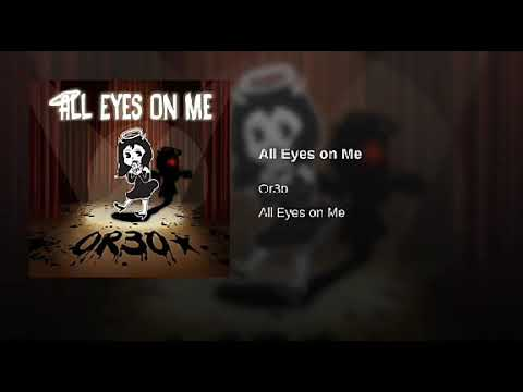 All Eyes On Me 1 Hour