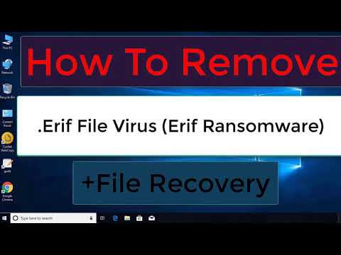 Download .Erif File Virus (Erif Ransomware) Removal and .Erif File Recovery