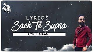 Sach Te Supna Lyrics Amrit Maan Latest Punjabi Songs 2016 Syco TM