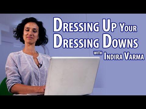 Dressing Up Your Dressing Downs with Indira Varma