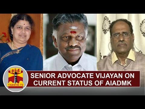 Senior Advocate Vijayan on current status of AIADMK | Thanthi TV