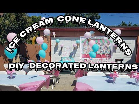 How To Make Decorated Paper Lanterns | DIY Birthday Decor Ice Cream Theme Birthday Party