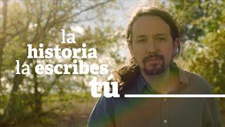 UNIDAS PODEMOS (Spot 2019) #LaHistoriaLaEscribesTú