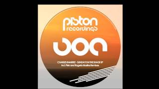Charles Ramirez - Sundays In The Shade - Rogerio Martins & Piek Remix - Piston Recordings