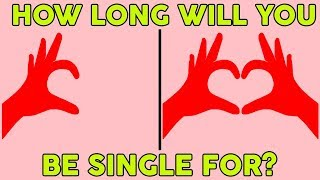 HOW LONG WILL YOU BE SINGLE FOR? Love Personality Test | Mister Test