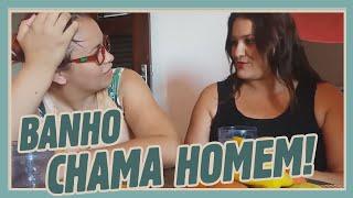 BANHO CHAMA HOMEM